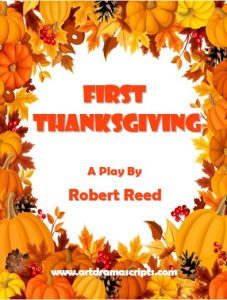 First Thanksgiving Play Script by Robert Reed