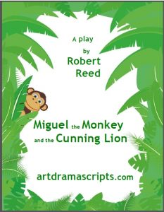 Miguel the Monkey and the Lion Robert Reed