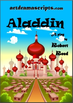 Aladdin panto script for kids by Robert Reed
