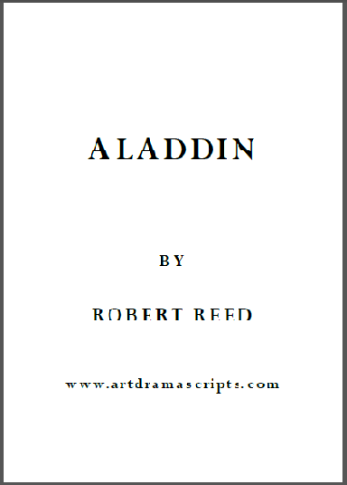 Aladdin play script artdramascripts Robert Reed