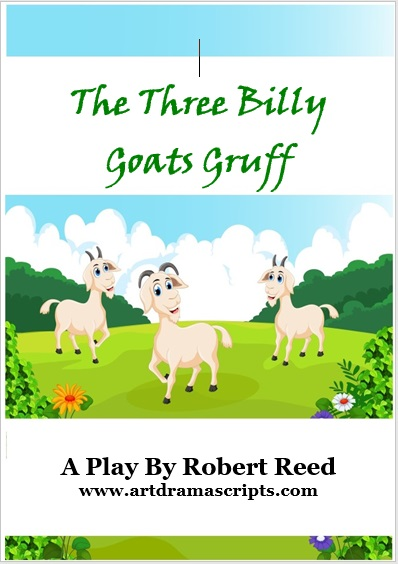 Billy Goats Gruff play script by Robert Reed