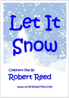 Let It Snow KS1 Christmas play by Robert Reed