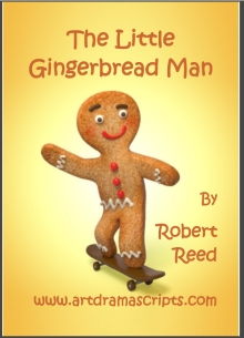 Drama play for kids Little Gingerbread Man by Robert Reed
