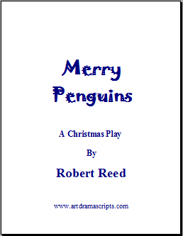 Merry Penguins Christmas Comedy Play for Kids by Robert Reed
