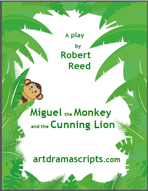 Miguel the Monkey and the Cunning Lion play script for kids