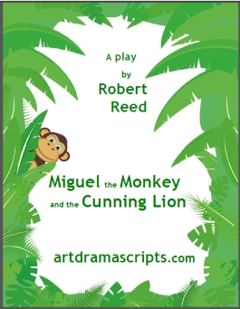 Miguel the Monkey play script for kids by Robert Reed