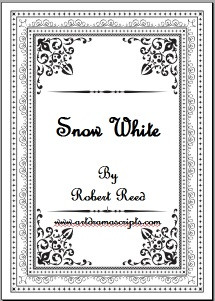 Snow White play script by Robert Reed