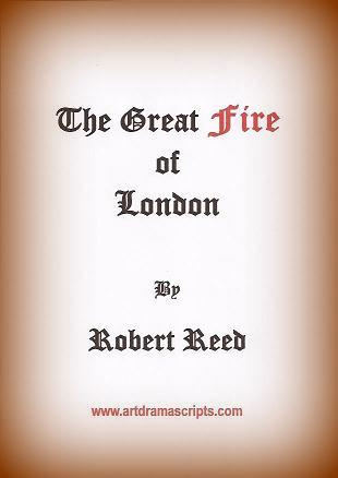 Great Fire of London drama script for kids by Robert Reed