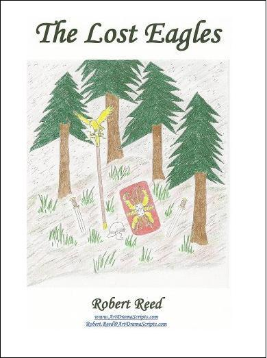 Play Script Roman Resource for School Assembly The Lost Eagles by Robert Reed